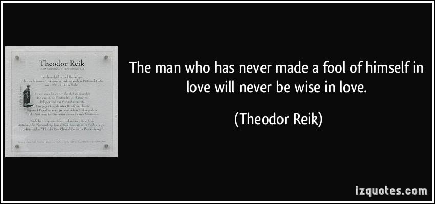 Theodor Reik's quote