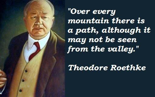 Theodore Roethke's quote #5