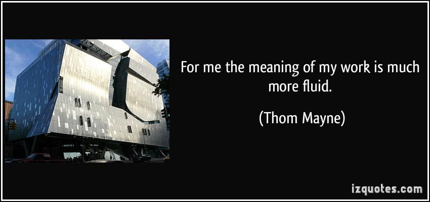 Thom Mayne's quote #8