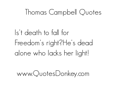 Thomas Campbell's quote #5