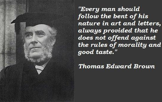 Thomas Edward Brown's quote