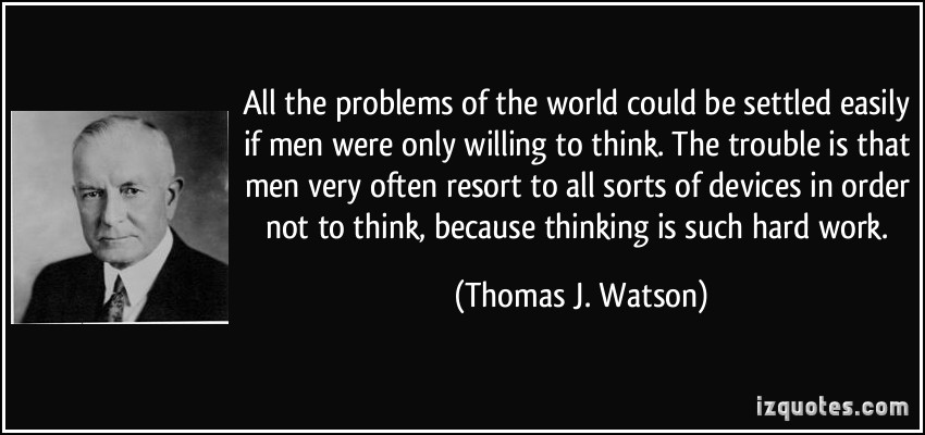 Thomas J. Watson's quote #3