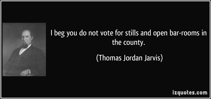 Thomas Jordan Jarvis's quote #5