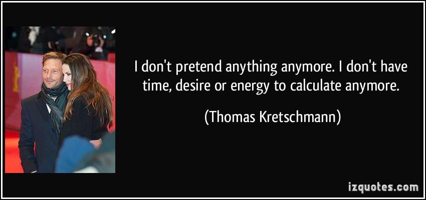 Thomas Kretschmann's quote #4