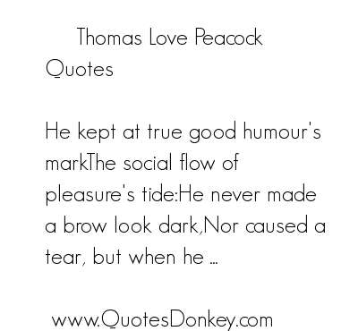 Thomas Love Peacock's quote #3