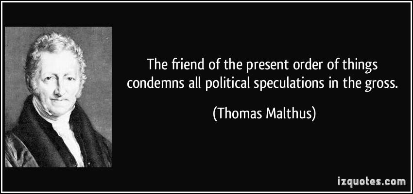 Thomas Malthus's quote #4