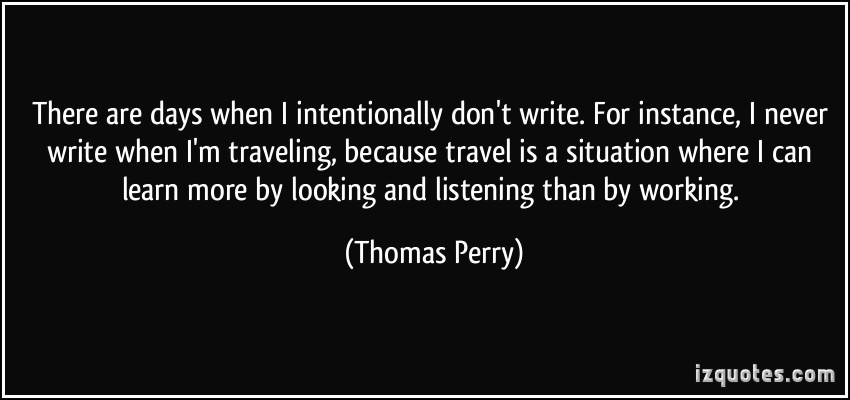 Thomas Perry's quote #3