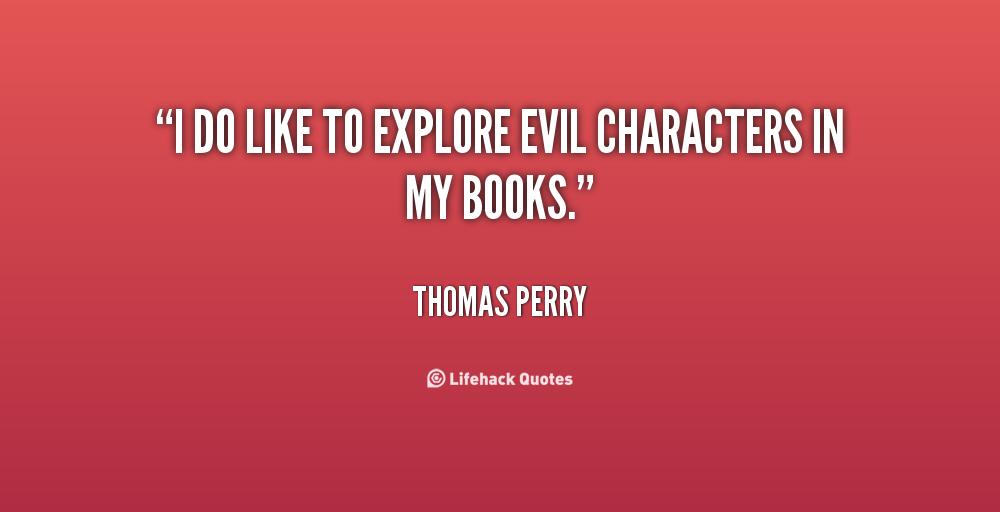 Thomas Perry's quote #4