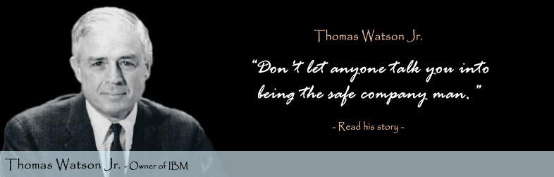 Thomas Watson, Jr.'s quote #1