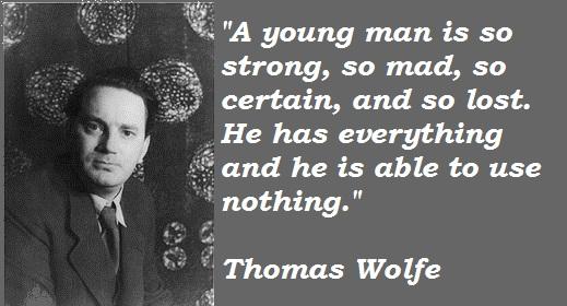 Thomas Wolfe's quote #1