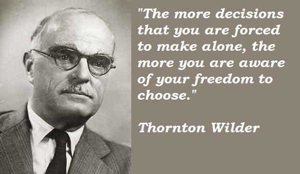 Thornton Wilder's quote #1