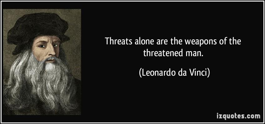 Threatened quote #3
