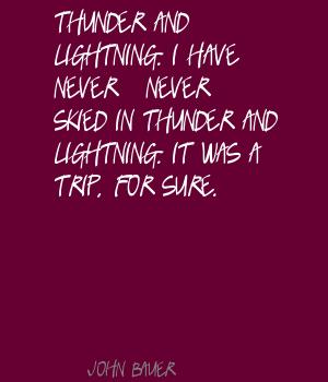 Thunder And Lightning quote #2