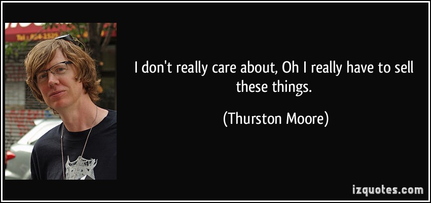 Thurston Moore's quote #4