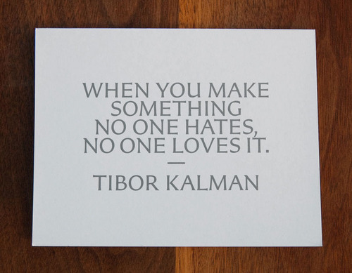 Tibor Kalman's quote #1