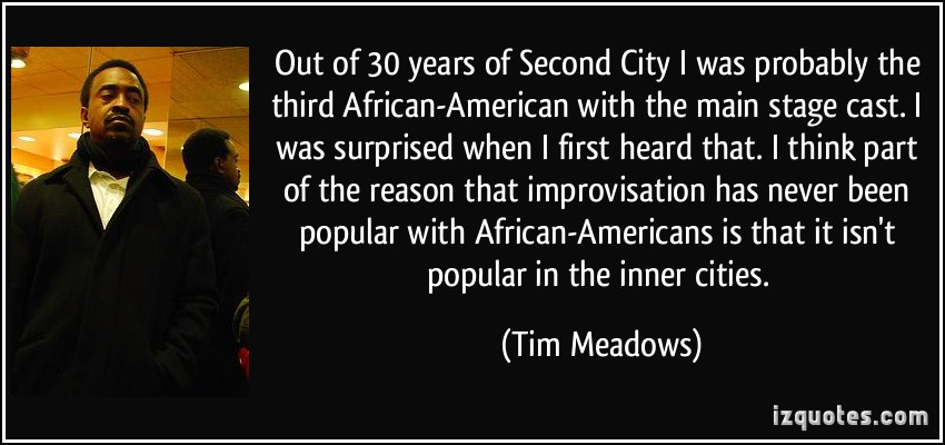 Tim Meadows's quote #2