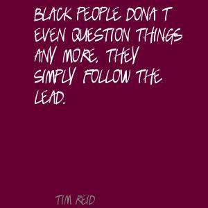 Tim Reid's quote #4