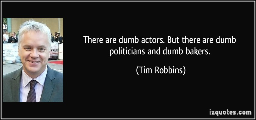 Tim Robbins's quote #3