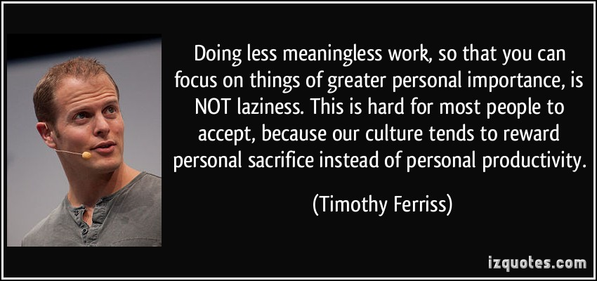 Timothy Ferriss's quote #3