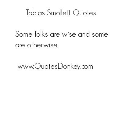 Tobias Smollett's quote #1