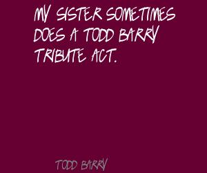 Todd Barry's quote #7