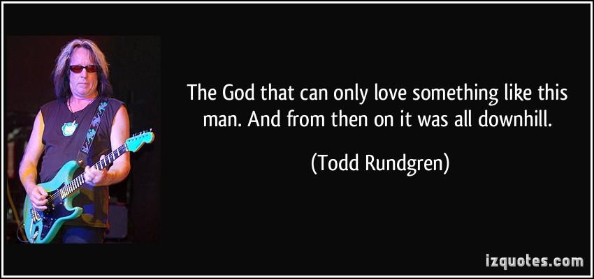 Todd Rundgren's quote #2