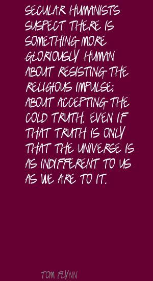 Tom Flynn's quote #4