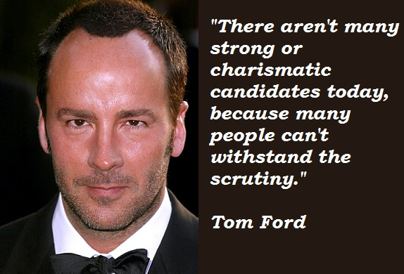 Tom Ford's quote #6