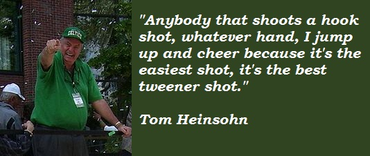 Tom Heinsohn's quote #6
