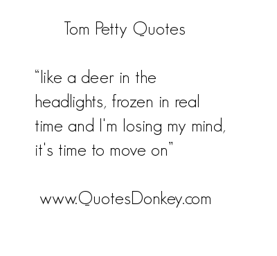 Tom Petty's quote #3
