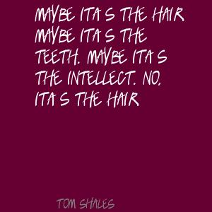 Tom Shales's quote
