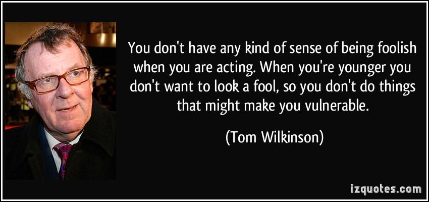 Tom Wilkinson's quote #2