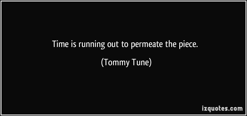 Tommy Tune's quote #2