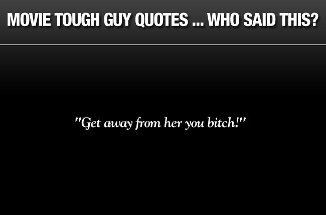 Tough Guy quote #1