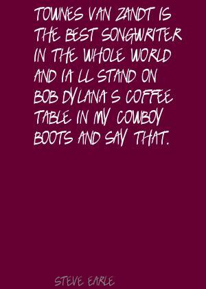 Townes Van Zandt's quote