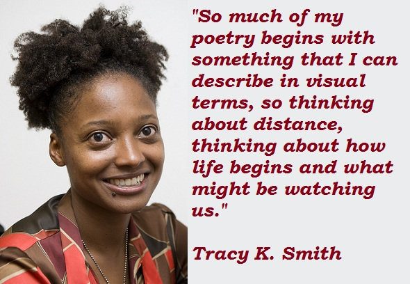 Tracy K. Smith's quote #1