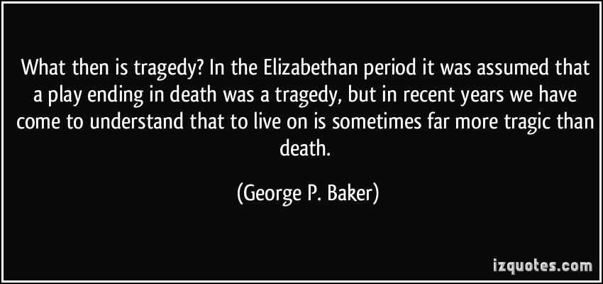 Tragedy quote #5