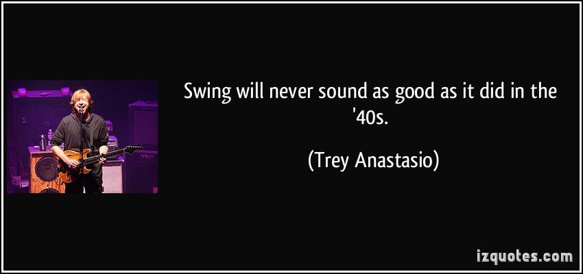 Trey Anastasio's quote #2