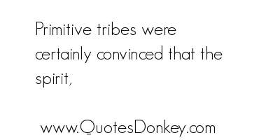 Tribes quote #1