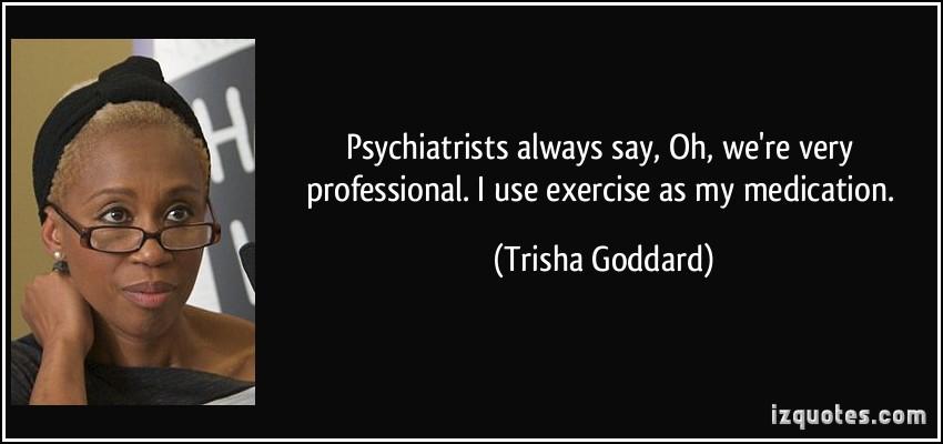 Trisha Goddard's quote #5