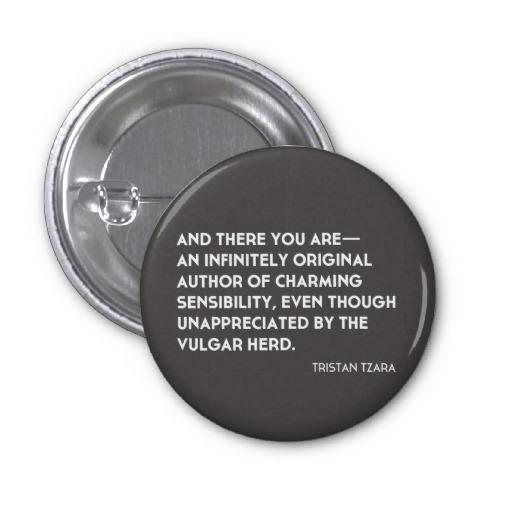 Tristan Tzara's quote #1