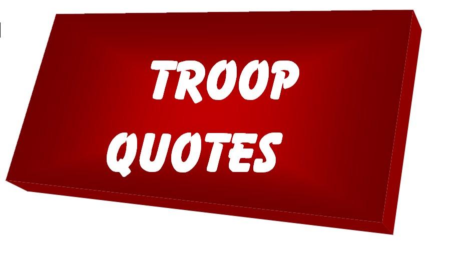 Troop quote #2