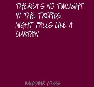 Tropics quote #1