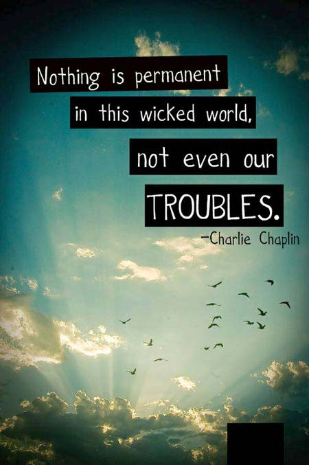 Troubles quote #4