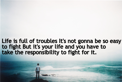 Troubles quote #6