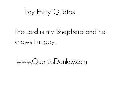 Troy Perry's quote #1