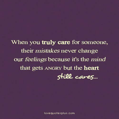 Care For Him Quotes: Famous Quotes About 'True Feeling'