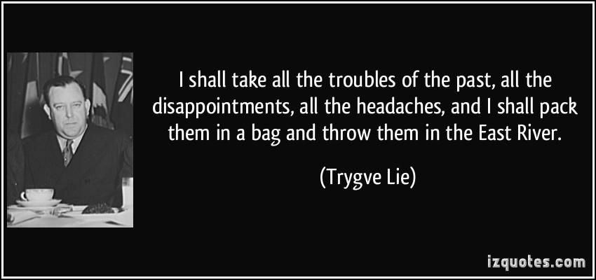 Trygve Lie's quote #1
