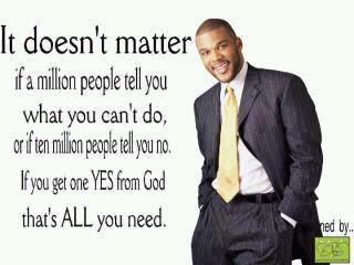 Tyler Perry's quote