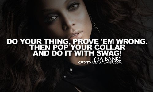 Tyra Banks's quote #5